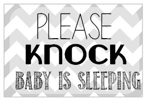 Please Knock Baby Is Sleeping Free Printable Mother S Niche