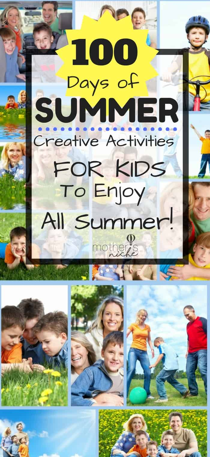 100 Days of Summer Fun, imagination, and play!