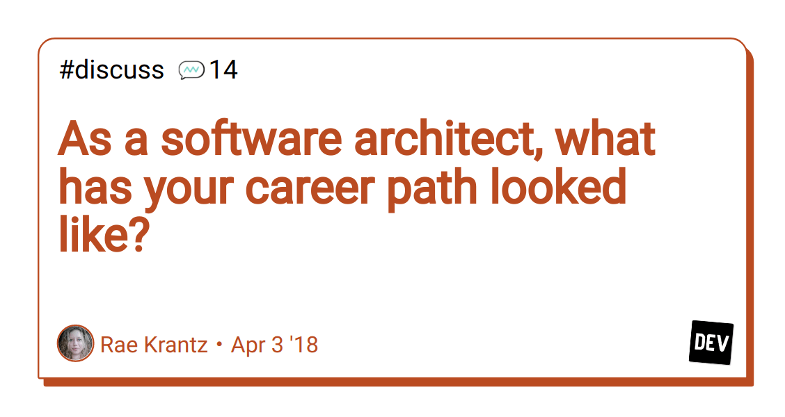 As A Software Architect What Has Your Career Path Looked Like Dev Community