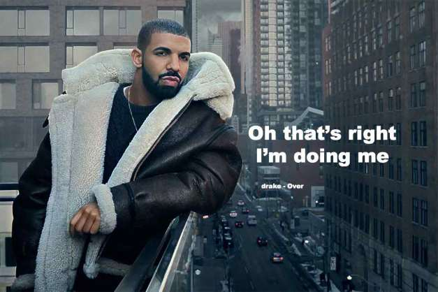 drake oh that's right I'm doing me image built by dev3lop photo from