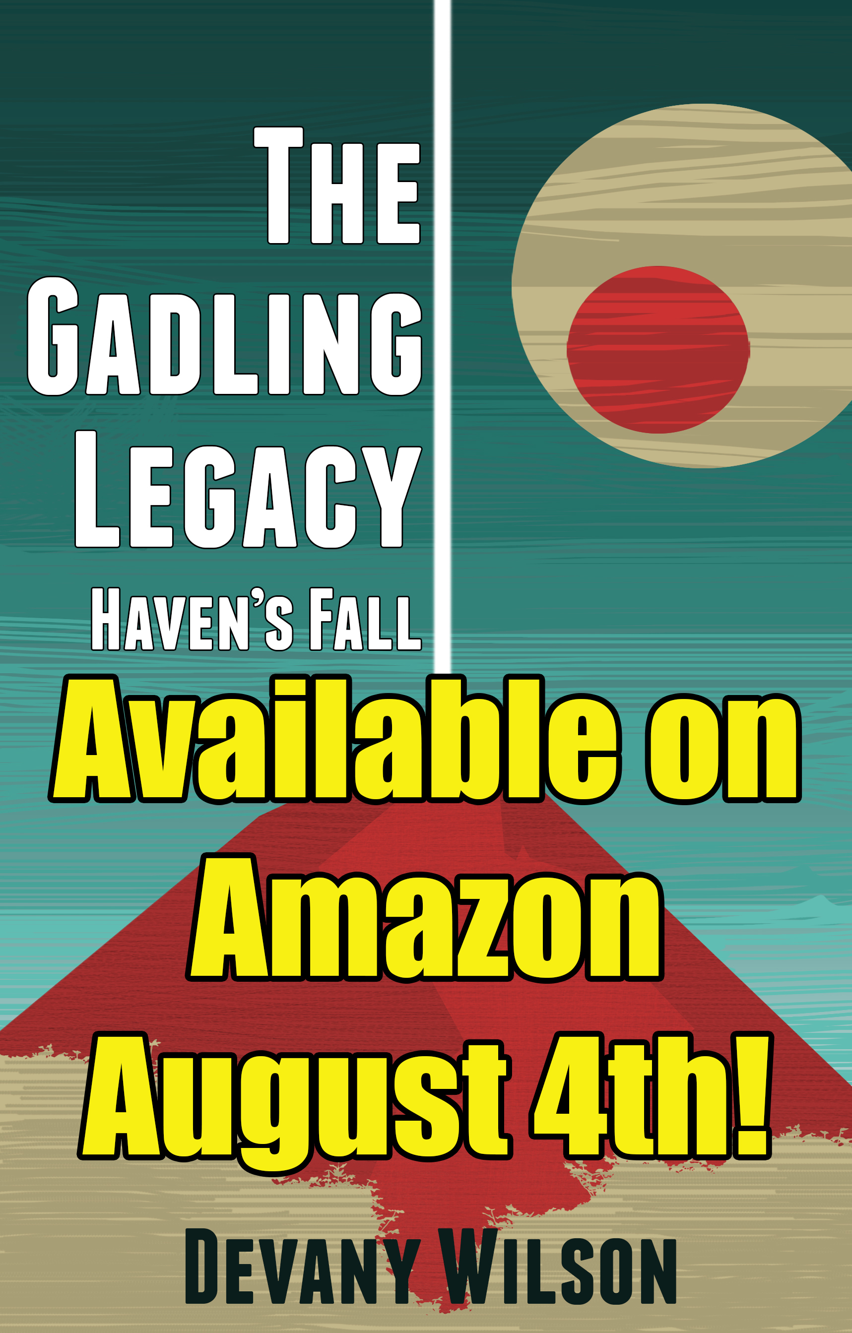 The Gadling Legacy: Haven's Fall, Pre-Order Your eBook Today
