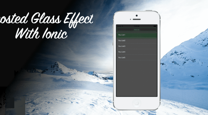 Adding Frosted Glass Effect to your Ionic Framework App