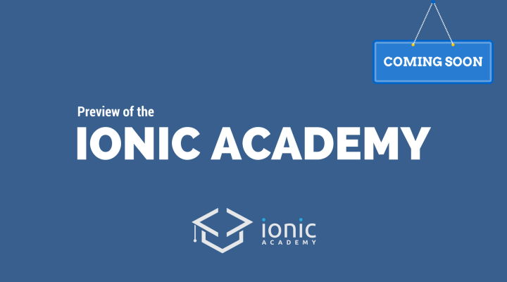Preview of the Ionic Academy