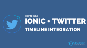 Building an Ionic Twitter App With Timeline and Tweets