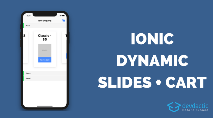 Dynamic Ionic 4 Slides with Shopping Cart - Devdactic
