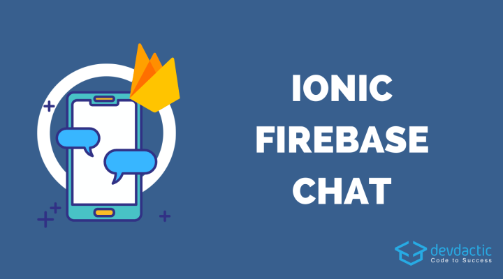 Building an Ionic Firebase Chat with Authentication