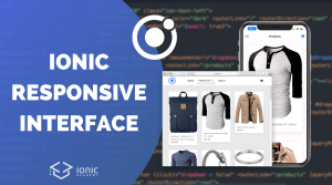 Ionic Responsive Design and Navigation for All Screens
