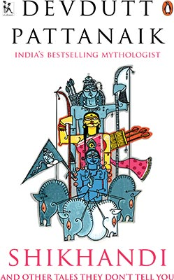 Book Cover: Shikhandi: And Other Tales They Don't Tell You