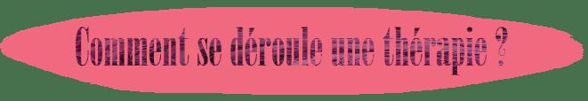 Comment se déroule une thérapie de psychologie ? par cabinet developmentaria cabinet de psychologie par Pauline Grandjean psychologue docteur spécialisée dans les enfants, adolescents et jeunes adultes à Evreux Évreux dans l'eure normandie