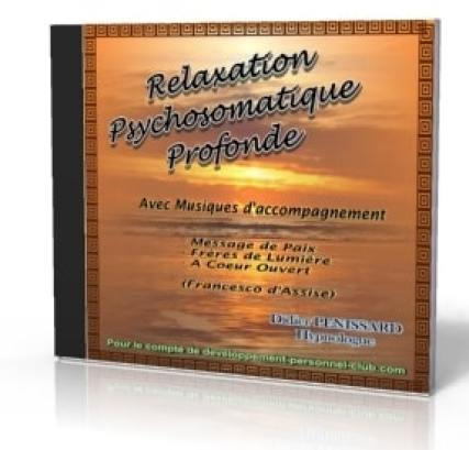 CD relaxation psychosomatique profonde dirigée par Didier Pénissard - Relaxologue