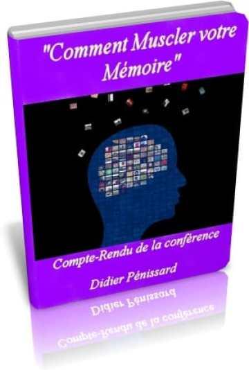 """Téléchargez le Guide Gratuit : """"Comment Muscler et développer votre Mémoire"""""""