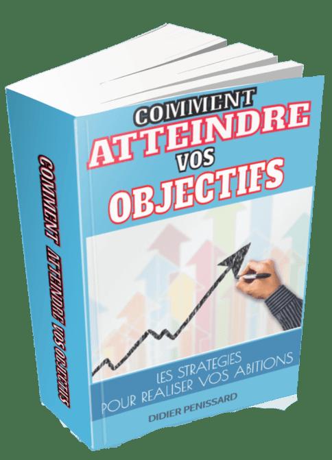 Comment atteindre ses objectifs personnels. Guide gratuit pour adopter les stratégies de succès