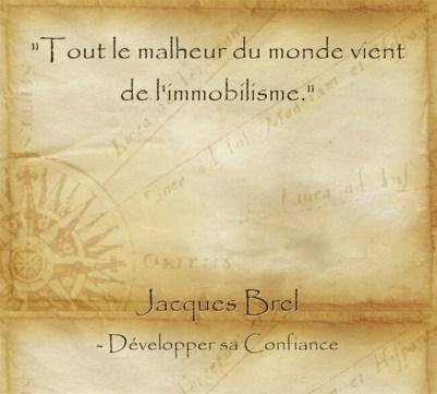 Citation de Jacques Brel pour se convaincre de réaliser ses rêves