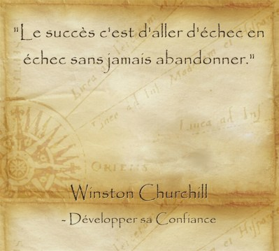 Citation de Churchill pour continuer et persévérer dans la difficulté