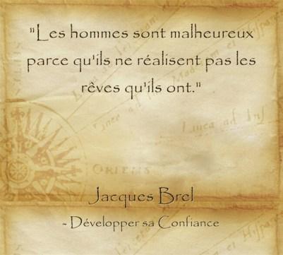 Citation sur l'importance de réaliser ses rêves de Jacques Brel