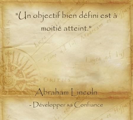 citation d'Abraham Lincoln sur l'importance de connaître ses buts dans la vie
