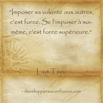 citation de Lao Tseu sur la force de travail et la volonté