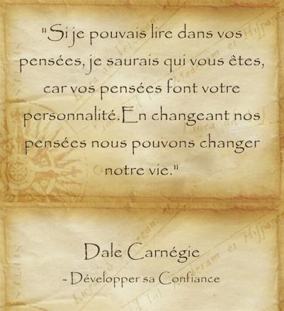 Citation de Dale Carnegie sur la puissance créatrice de nos pensées