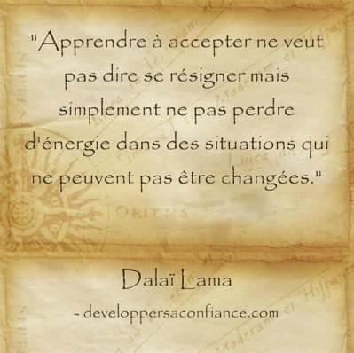 Citation pleine de sérénité du Dalaï Lama sur le fait d'apprendre à accepter son sort
