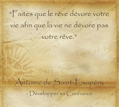 Citation d'Antoine de Saint Exupéry laisser ses rêves dévorer la vie