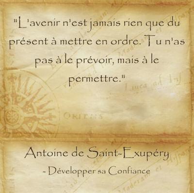 Citation d'Antoine de Saint Exupéry pour oser concrétiser ses rêves