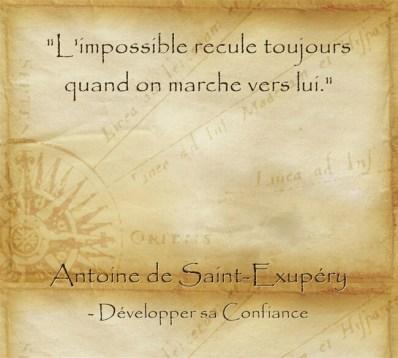 Citation d'Antoine de Saint Exupéry pour oser réaliser l'impossible