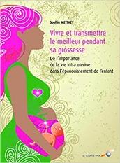Vivre-et-transmettre-le-meilleur-pendant-sa-grossesse