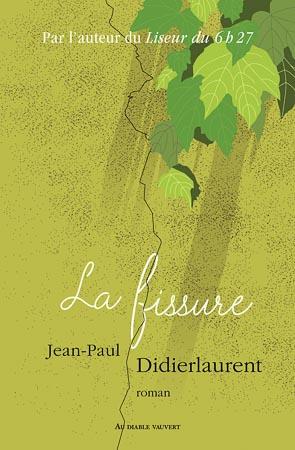La fissure de Jean-Paul Didierlaurent - Lire le livre en ligne sur Youboox
