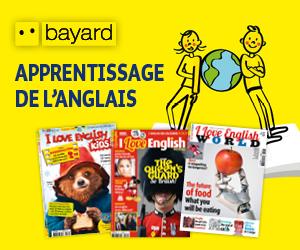 """Bannière sur les magazines Bayard """"I Love English"""" pour apprendre l'anglais"""