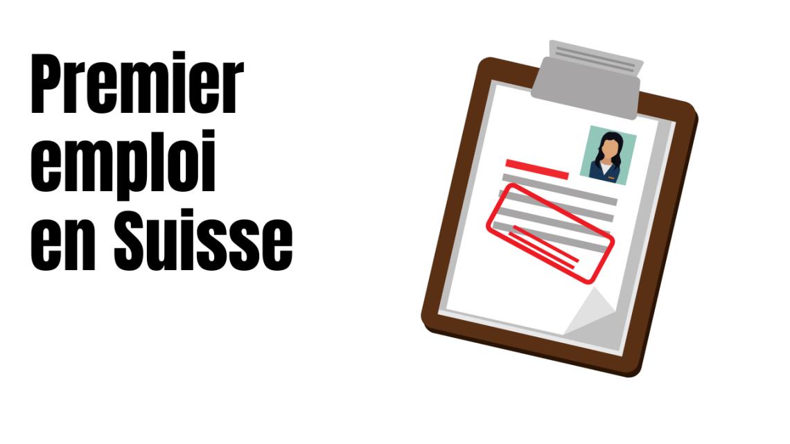 Premier emploi en Suisse