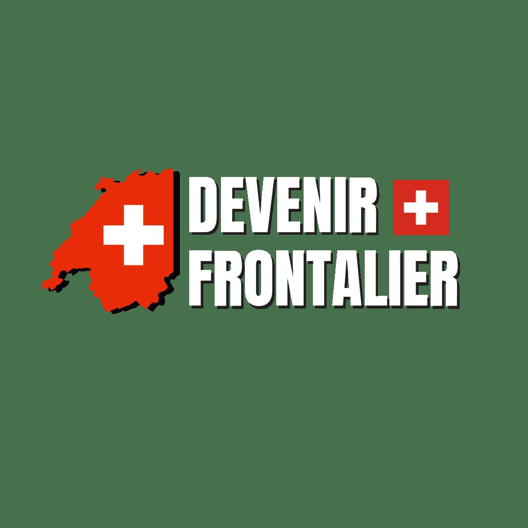 Devenir frontalier Travailler en Suisse