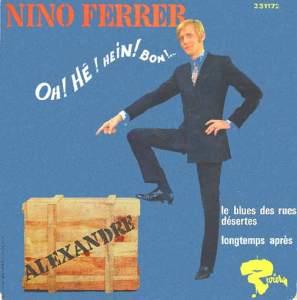 Nino Ferrer - Oh hé hein bon