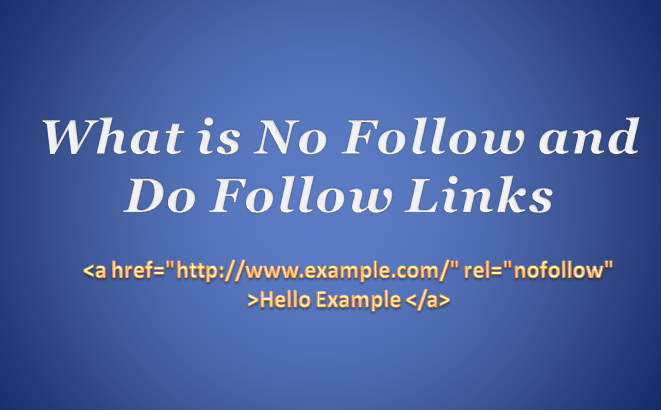 What is No Follow and Do Follow