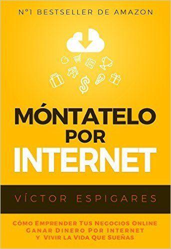 Móntatelo por Internet, de Víctor Espigares