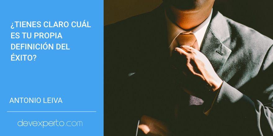 ¿Tienes claro cuál es tu propia definición del éxito?