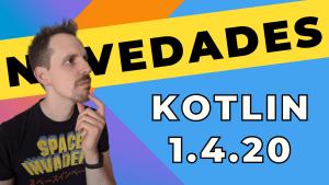 Kotlin 1.4.20