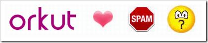 Orkut_Loves_Spam