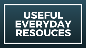 Useful Everyday Resources