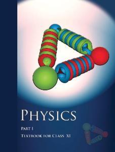 NCERT 11th Physics Part-1 Textbook Free Downloads Pdf