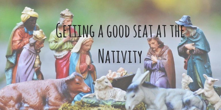 Getting a good seat at the Nativity
