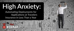 High Anxiety: Automating deployments for 3,000 applications at Travelers Insurance in less than a year
