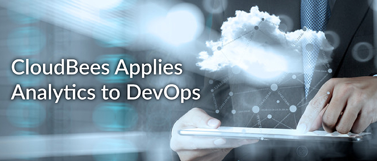 CloudBees Applies Analytics to DevOps