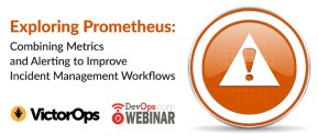 Exploring Prometheus: Combining Metrics and Alerting to Improve Incident Management Workflows