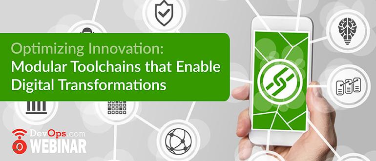 Optimizing Innovation: Modular Toolchains that Enable Digital Transformations