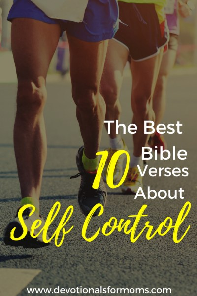 Best Bible Verses About Self Control