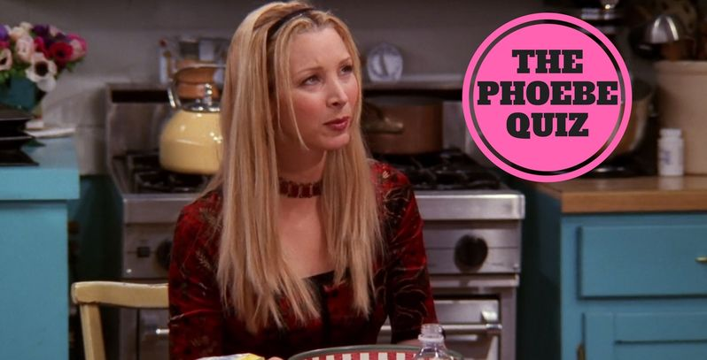 Phoebe Buffay quiz