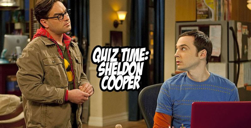 sheldon cooper quiz