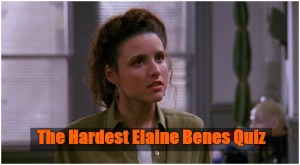 the hardest Elaine Benes quiz