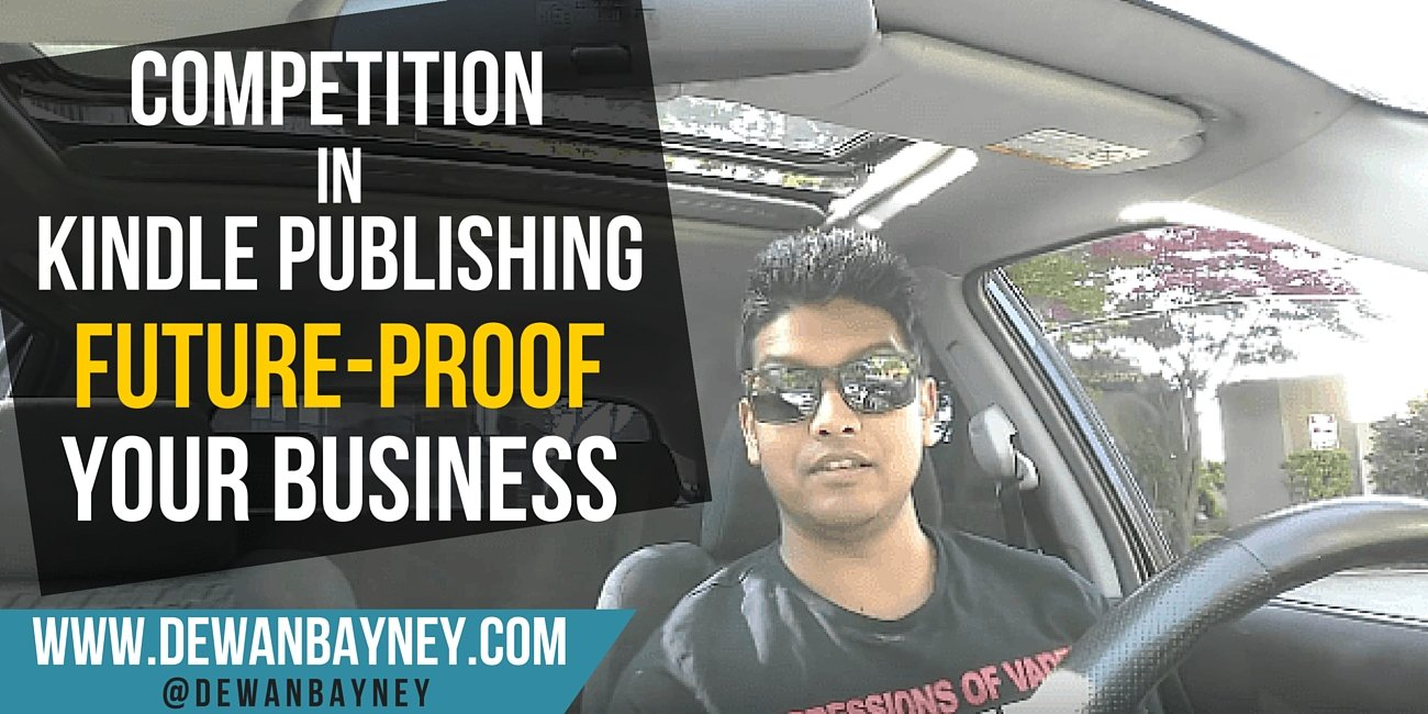 Dewan Bayney - Competition in kdp future proof business