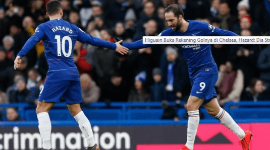 Hazard Memuji Penampilan Gonzalo Higuain